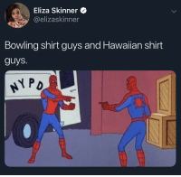 Bowling, Cool, and Movie: Eliza Skinner  @elizaskinner  Bowling shirt guys and Hawaiian shirt  guys. I'm cool, I'm laid back, The Big Lebowski is my favorite movie