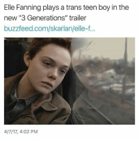 "Memes, Buzzfeed, and Boy: Elle Fanning plays a trans teen boy in the  new ""3 Generations"" trailer  buzzfeed.com/skarlan/elle-f...  4/7/17, 4:02 PM Ok... Hear me out... How about we get a trans guy to play a trans guy???"