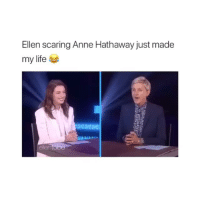 Cute, Funny, and Life: Ellen scaring Anne Hathaway just made  my life  Alea This is so funny & cute lol