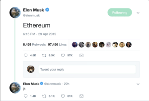 It is very difficult to detect fake tweets from Ol Muskie: Elon Musk  @elonmusk  Following  Ethereum  6:15 PM - 29 Apr 2019  8,459 Retweets 97,456 Likes  4.5K t 8.5K 97K  Tweet your reply  Elon Musk. @elonmusk. 22h  jk It is very difficult to detect fake tweets from Ol Muskie