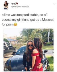 😍😍: em,  emilymcmanuss  a limo was too predictable, so of  course my girlfriend got us a Maserati  for prom 😍😍