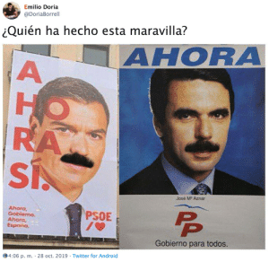 Remember, remember the 10th of November.: Emilio Doria  @DoriaBorrell  Quién ha hecho esta maravilla?  AHORA  Но  RAA  José M Aznar  Ahora,  Gobiermo.  Ahora,  Espona.  PP  PSOE  Gobierno para todos.  4:06 p. m. 28 oct. 2019 Twitter for Android  AHE Remember, remember the 10th of November.