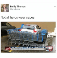Upseted: Emily Thomas  emitoms  Not all heros wear capes  SHOPPER UPSET OVER DOUBLE PARKED CAR  ACTION  cadU  CAR BOXED IN BY SHOPPING CARTS  5:42  75