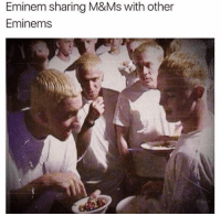 Daquan, Eminem, and Memes: Eminem sharing M&Ms with other  Eminems Legendary photo (@daquan)