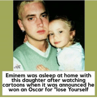 """Morning rapsavages ☀️ Follow @bars for more ➡️ DM 5 FRIENDS: Eminem was asleep at home with  this daughter after watching  cartoons when it was announced he  won an Oscar for """"lose Yourself Morning rapsavages ☀️ Follow @bars for more ➡️ DM 5 FRIENDS"""