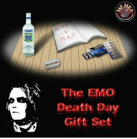 If you want to make an emo smile......ok let me rephrase that. If you want to give an emo something they'll appreciate :): EMO  VODKA  mel  The EMO  eath  Gift Set If you want to make an emo smile......ok let me rephrase that. If you want to give an emo something they'll appreciate :)