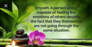 Empath, Who, and They: Empath: A person who is  capable of feeling the  emotions of others despit  the fact that they themselve  are not going through the  same situation.