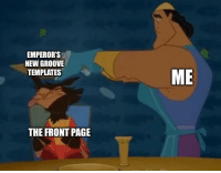 Emperor's New Groove: EMPERORS  NEW GROOVE  TEMPLATES  ME  THE FRONT PAGE