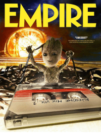 Empire, Memes, and Guardians of the Galaxy: EMPIRE  MAY 2017  1AM GROOT!  GUARDIANSOF THE GALAXY VOL.2  EXCLUSIVE SUBSCRIBERCOVER Baby Groot is showcased on the front of EMPIRE's new GUARDIANS OF THE GALAXY, VOL. 2 magazine cover.