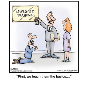 """Laughingstock: EMPLOYEE  TRAIWING  FARCUS  LaughingStock Licensing Inc  """"First, we teach them the basics...."""""""