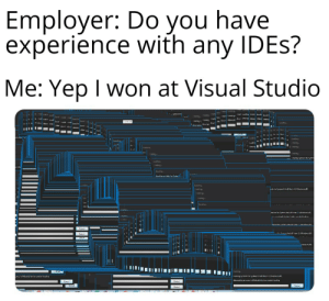 I can also exit Vim.: Employer: Do you have  experience with any IDES?  Me: Yep I won at Visual Studio  I adns adn  1adng n Ly dr lare dn Insa Lua Lwai  tAusttwiuAilemp m m u ll mmAa tem em  dL cede adLwaás  L  Lvad  Corhru.  Landing..  m kt atem  L d Lua  Lo  atte  Ld  Lasien,  ead ng.  ead ng  mem  Iasann  Lo  Icad ng  Leading  Ieading ymene tereten  Laading.  Iead ng  m  Lvai  Lansuse.  Luaig.  Insng  Insing  ead ng  Luaciy  dns  manik tor tatem. amielidiom :indee d, al  adn  mink  tem. amielitinm toleindtal  C  Caa  Canre  nsd  тсе  Insarg  Tasangymhictor yythem Xmidt mm  wnswwedn  All  g to tanaal wil daatle furthasennbal lMaciy  C  C  Calt I can also exit Vim.