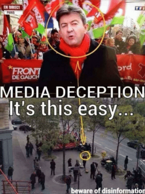 Thats news: EN DIRECT  PARIS  rd  DE GAUCH  MEDIA DECEPTION  t's this easy  beware of disinformation Thats news