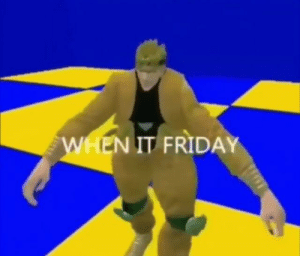 Friday, It Friday, and It: EN IT FRIDAY Friday