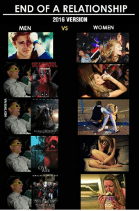 Dank, 🤖, and Ref: END OF A RELATIONSHIP  2016 VERSION  MEN  WOMEN  VS That is how it goes... http://9gag.com/gag/axjZWnW?ref=fbp