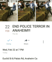 """Memes, California, and Wedding: END POLICE TERROR IN  FEB  ANAHEIM!!!  The 66  Going  Share  Wed, Feb 22 at 7 PM  Today  Euclid St & Palais Rd, Anaheim Ca ANAHEIM CALIFORNIA Repost 😣😠😤😠FULL VIDEO LINK IN BIO @undocumedia *Anaheim: Off-duty LAPD officer forces 13 year old Mexican-American boy onto his property, shoots at him FULL VIDEO LINK IN BIO @undocumedia Repost @chicanxpride ・・・ """"I'm tired of watching my people get hurt *edit* at the start of the video you can see the man grabbing the young boy and he's asking to be let go, another boy steps in to help get the man off of him and when he won't stop another one pushes him so he can leave and that's when this idiot pulls his gun out on a bunch of kids. I support the 2nd amendment but there needs to be more strict regulations not everyone is deserving of a fire arm this is a prime example why, because of emotional outburst and recklessness (from a grown ass man )now we may have possibly lost another one"""" Anaheim police policebrutality shooting"""