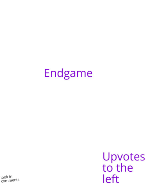 Reddit, Endgame, and Comments: Endgame  Upvotes  to the  left  look in  comments Look at bottom right corner