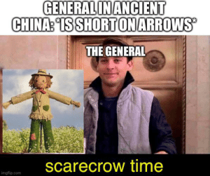 Enemy General after falling to the trick: Oh no! We wasted our arrows!: Enemy General after falling to the trick: Oh no! We wasted our arrows!
