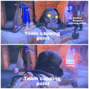 Experience, Running, and Reaper: Enemy  Reaper  running away  Team capping  point  Enemy  Reaper  ulting  Team capping  point Ranked experience so far