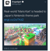 Doctor, Ironic, and Mario Kart: Engadget  engadget  Real-world 'Mario Kart' is headed to  Japan's Nintendo theme park  engt.co/2siTKd2  6/8/17, 11:02 AM I have an appointment at the eye doctor man tomorrow at 10:45 am and it's currently 4 am so yea