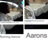 Funny, Running, and List: engang4 Running Aarons  yungbchickengang4 Running Aarons  Running Aarons Aarons Nothing like crossing aarons off your to do list.