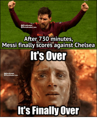 Chelsea, Memes, and Messi: ENGLISH  OTrollFootball  TheTrollFootball Insta  After 730 minutes  Messi finally scores against Chelsea  It's Over  TrollFootball  TheTrollFootball Insta  It's Finally Over Messi right now https://t.co/KkrNcpHWSr