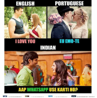 Emo, Love, and Memes: ENGLISH  PORTUGUESE  EU EMO-TE  I LOVE YOU  INDIAN  AAP  WHATSAPP USE KARTI HO? desifun