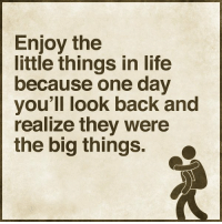 https://t.co/wQlnamJAvI: Enjoy the  little things in life  because one day  you'll look back and  realize they were  the big things. https://t.co/wQlnamJAvI