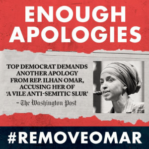 "Ilhan Omar has repeatedly ""apologized"" for her use of anti-Semitic slurs and then continued to do it again and again.   It's past time to remove her from the House Foreign Affairs Committee: https://p2a.co/9lNC4Uq: ENOUGH  APOLOGIES  TOP DEMOCRAT DEMANDS  ANOTHER APOLOGY  FROM REP. ILHAN OMAR,  ACCUSING HER OF  A VILE ANTI-SEMITIC SLUR'  -Che Washington ㅕJost  Ilhan Omar has repeatedly ""apologized"" for her use of anti-Semitic slurs and then continued to do it again and again.   It's past time to remove her from the House Foreign Affairs Committee: https://p2a.co/9lNC4Uq"