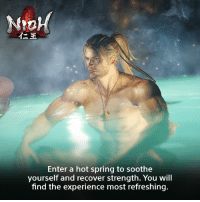 Dank, Spring, and 🤖: Enter a hot spring to soothe  yourself and recover strength. You will  find the experience most refreshing. Take a load off and soak in this #Nioh tip. #DefyDeath  play.st/Nioh-PS4