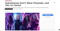 """Google, Tumblr, and Avengers: ENTERTAINMENT  Superheroes Don't Wear Ponytails, and""""  Yes, It's Sexist  The women of Avengers: Infinity War are the latest superheroes saddled with flowing hair.  Apr 25, 2018, 2:10pm EDT  f  SHARE  Ad closed by Google  Report this ad  Why this ad?D  1. <p><a href=""""http://memehumor.net/post/173464799223/what-just-what"""" class=""""tumblr_blog"""">memehumor</a>:</p>  <blockquote><p>What? Just, what?</p></blockquote>"""