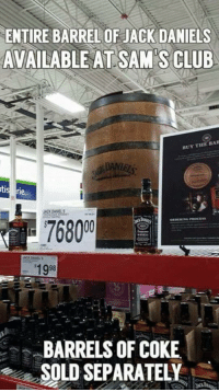 #AlcoholLifesLubricant  #JackDaniels #Coke  (Y) our page on FB: ENTIRE BARREL OF JACK DANIELS  AVAILABLE ATSAM S CLUB  THE BAR  BUY ORDERING  BARRELS OF COKE  SOLD SEPARATELY #AlcoholLifesLubricant  #JackDaniels #Coke  (Y) our page on FB