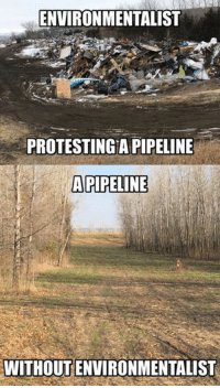 Memes, 🤖, and Pipeline: ENVIRONMENTALIST  PROTESTINGA PIPELINE  APIPELINE  WITHOUT ENVIRONMENTALIST (GC)