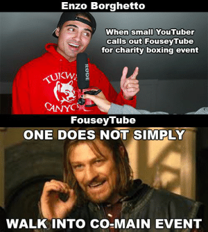 Who will FouseyTube fight in the Logan Paul vs KSI rematch: Enzo Borghetto  When small YouTuber  calls out FouseyTube  for charity boxing event  TUKW  CANYC  Fousey Tube  ONE DOES NOT SIMPLY  WALK INTO CO-MAIN EVENT  RODE Who will FouseyTube fight in the Logan Paul vs KSI rematch