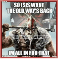 I agree, we should bring back the old ways.  http://www.honortheroots.com: eOr  SO ISIS WANT  THE OLD WAY'S BACK  n Coing  To Vai  all  tups«ww.face om/fhaligv  om/thahigv  MALL IN FOR THAT I agree, we should bring back the old ways.  http://www.honortheroots.com
