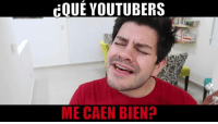 https://www.youtube.com/watch?v=H99SCi7mCWI Comparte! :3: EOUEYOUTUBERS  ME CAEN BIEN https://www.youtube.com/watch?v=H99SCi7mCWI Comparte! :3