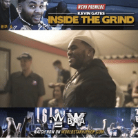 WSHH Premiere @IAmKevinGates Inside The Grind Episode 4: The High Road 2016 Tour LiveNow Exclusive KevinGates InsideTheGrind TheHighRoadTour FreeGates dir- @shotbyspencer: EP.  WSHI PREMIERE  KEVIN GATES  INSIDE THE GRIND  WATCH NOW DN WSHH Premiere @IAmKevinGates Inside The Grind Episode 4: The High Road 2016 Tour LiveNow Exclusive KevinGates InsideTheGrind TheHighRoadTour FreeGates dir- @shotbyspencer