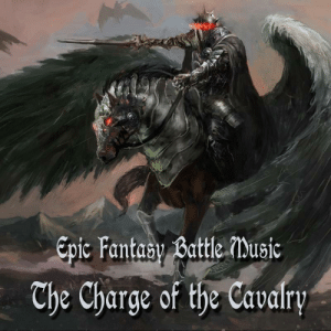 epicdndmemes:  The Charge of the Cavalry (Epic Fantasy Battle Music)  : epicdndmemes:  The Charge of the Cavalry (Epic Fantasy Battle Music)
