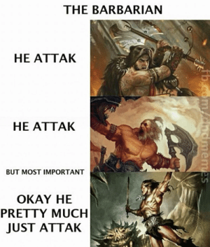 epicdndmemes:  The True Nature of The Barbarians: epicdndmemes:  The True Nature of The Barbarians