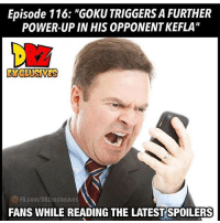 """Hahahahaha Ya'll So Ganna Still Watch It NOW! 🤣😆🤣🔥🤣🔥🤣🤣🤣🔥 Repost @dbz_exclusives (@get_repost) ・・・ I thought you guys said you would stop watching DB SUPER 🙃 ▶️Follow @dbz_exclusives for more 👍 Turn on post notifications to get all the updates - - . (Please give us credit in the description if you repost this 👍🏼@dbz_exclusives). ━━━━━━━━━━━━━━━━━━━━━ dbz dragonball dbzmemes dragonballsuper cosplay comics goku supersaiyangod onepunchman broly anime manga superman dragonballz vegeta trunks naruto hot supersaiyan beerus gohan superhero androids trailer zamasu like4lik bardock saiyan vegito: Episode 116: """"GOKU TRIGGERS A FURTHER  POWER-UP IN HIS OPPONENT KEFLA""""  XCLUSIVES  FB.com/DBZexclusives  FANS WHILE READING THE LATEST SPOILERS Hahahahaha Ya'll So Ganna Still Watch It NOW! 🤣😆🤣🔥🤣🔥🤣🤣🤣🔥 Repost @dbz_exclusives (@get_repost) ・・・ I thought you guys said you would stop watching DB SUPER 🙃 ▶️Follow @dbz_exclusives for more 👍 Turn on post notifications to get all the updates - - . (Please give us credit in the description if you repost this 👍🏼@dbz_exclusives). ━━━━━━━━━━━━━━━━━━━━━ dbz dragonball dbzmemes dragonballsuper cosplay comics goku supersaiyangod onepunchman broly anime manga superman dragonballz vegeta trunks naruto hot supersaiyan beerus gohan superhero androids trailer zamasu like4lik bardock saiyan vegito"""