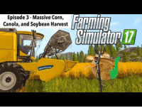 Tumblr, Blog, and Http: Episode 3 - Massive Corn,  Canola, and Soybean Harvest OlE  17  WEW WOLLAND iglovequotes:Farming Simulator 17 Ep.3 - Massive Corn, Canola and Soybean Harvest - T…