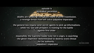 This is what you get when you try to get around spending money on Rise of Skywalker. Kinda worth it.: episode ix  skywalker ascension  deaths are speaking! the galaxy heard a secret trasmission,  a revenge threat from left voice palpatine imperator.  the general leia organa send secret agents to pick up informations,  while rey, last jedi prospect, is training for the battle  against first order.  meanwhile, the supreme lėader kylo ren is angry, is searching  the ghost imperator, determinated to destroy every threat  for his authority.  *palpatine's imperåtor  GETB8.COM This is what you get when you try to get around spending money on Rise of Skywalker. Kinda worth it.