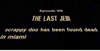"""Memes, Star Wars, and Good: Eplsode Vill  THE LAST JED  scrappy doo has been found dead  in miami <p>Star Wars memes seem to be doing pretty good in the market. Do opening crawl memes have any good potential? via /r/MemeEconomy <a href=""""http://ift.tt/2lmg9R0"""">http://ift.tt/2lmg9R0</a></p>"""