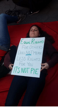 """Tumblr, Blog, and Http: EQUAL RIGHTS  FOR OTHERS  DOES NOT MEAN  LESS RIGHTS  FOR YOU  ITS NOT PIE <p><a href=""""http://ragecomicsbase.com/post/158197215637/seen-at-the-international-womans-day"""" class=""""tumblr_blog"""">rage-comics-base</a>:</p>  <blockquote><p>Seen at The International Woman's Day Strike/March/Rally in Washington Square Park.</p></blockquote>"""