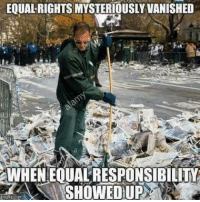 Feminism, Memes, and Hypocrisy: EQUAL RIGHTSMYSTERIOUSLY VANISHED  WHENEOUALRESPONSIBILITI  SHOWED UP Women's march demonstrated that feminism is actually about hypocrisy and special treatments - Loverbot