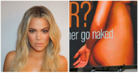 Khloe is really climbing the Kardashian hotness power rankings.: er go naked Khloe is really climbing the Kardashian hotness power rankings.