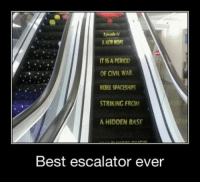 Memes, 🤖, and Hidden: ErkadeN  NEW HOPE  ITS A PERIOD  OF CIVIL WAR.  REBEL SPACESHIPS  STRIKING FROM  A HIDDEN BASE  Best escalator ever Double tap if you'd love to ride this escalator! starwarsfacts