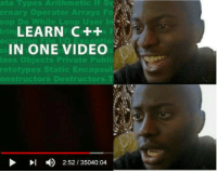 Video, Private, and Static: ernary Operator Arrays Fo  oop Do While Loop User l  LEARN C++  INONE VIDEO  lass  Objects Private Publi  rototypes Static Encapsul  onstructors Destructors  DI 2:52/ 35040:04 Learn C++