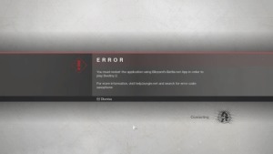 Destiny, Help, and Information: ERROR  You must restart the application using Blizzard's Battle.net App in order to  play Destiny 2  For more information, visit help.bungie.net and search for error code:  saxophone  Esc Dismiss  Connecting This error message in Destiny 2