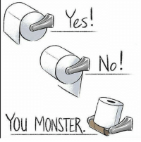 Dank, Dope, and Funny: es!  0  YOu MONSTER I can't trust you if you put your toilet paper in backwards clean memes cleanmemes funny funnymemes humour cleanhumour funnyhumour cleanbreadmemes bread yahhh ugh yay lol cool omg dope dank hashtag