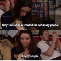 Animals are far better than people parksandrecreation parksandrec aubreyplaza aprilludgate: ESILIE  @parks n.rec  They should be rewarded for not being people.  I hate people. Animals are far better than people parksandrecreation parksandrec aubreyplaza aprilludgate